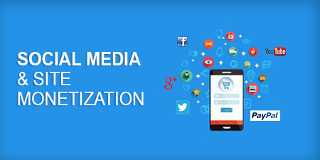 Social Media & Site Monetization